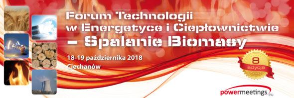 Forum Technologii w Energetyce i Ciepłownictwie – Spalanie Biomasy