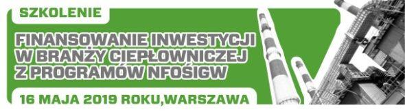 Finansowanie inwestycji w branży ciepłowniczej z programów NFOŚiGW patronat