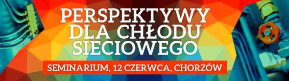 """Seminarium """"Perspektywy dla chłodu sieciowego"""" pod patronatem BiznesAlert.pl"""