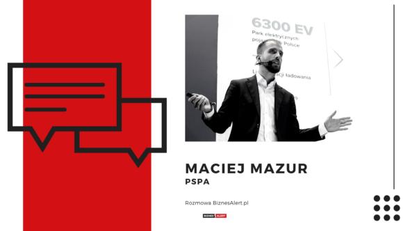 Maciej Mazur Rozmowa BiznesAlert.pl