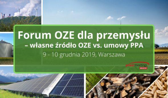Forum OZE dla przemysłu – własne źródło OZE vs. Umowy PPA