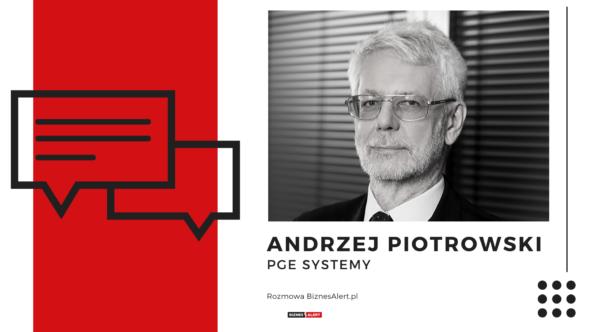 Andrzej Piotrowski – Rozmowa BiznesAlert.pl
