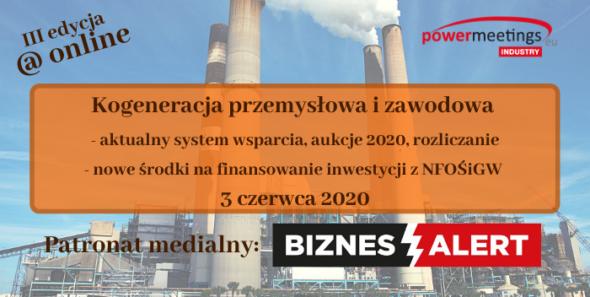 Kogeneracja przemysłowa i zawodowa. Aktualny system wsparcia, aukcje 2020, rozliczanie – Patronat BiznesAlert.pl