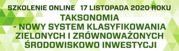 Taksonomia – nowy system klasyfikowania zielonych i zrównoważonych środowiskowo inwestycji