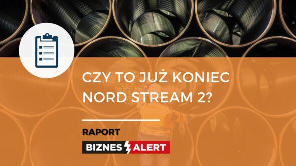 Czy to już koniec Nord Stream 2