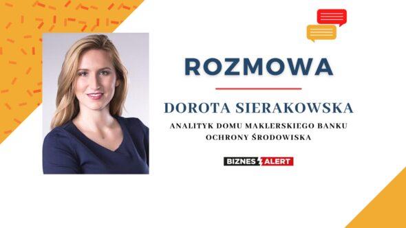 Dorota Sierakowska, analityk Domu Maklerskiego Banku Ochrony Środowiska