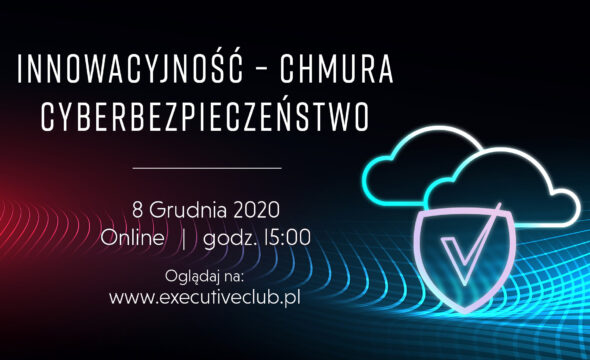 Debata Innowacyjność, Chmura, Cyberbezpieczeństwo. Grafika organizatora