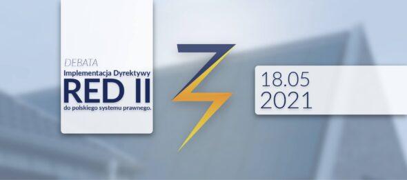 DEBATA: Implementacja Dyrektywy RED II do polskiego systemu prawnego. Grafika organizatora