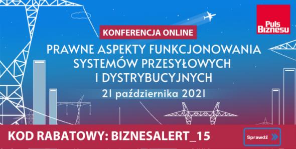 """Konferencja online """"Prawne aspekty funkcjonowania systemów przesyłowych i dystrybucyjnych"""". Grafika organizatora."""