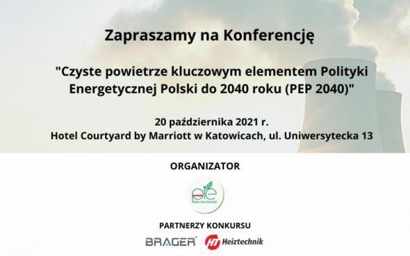 """Konferencja ,,Czyste powietrze kluczowym elementem PEP2040"""". Grafika organizatora."""