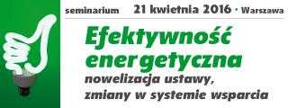 Efektywność energetyczna Nowelizacja ustawy, zmiany w systemie wsparcia