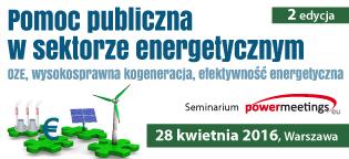 Pomoc publiczna w sektorze energetycznym – OZE, wysokosprawna kogeneracja, efektywność energetyczna