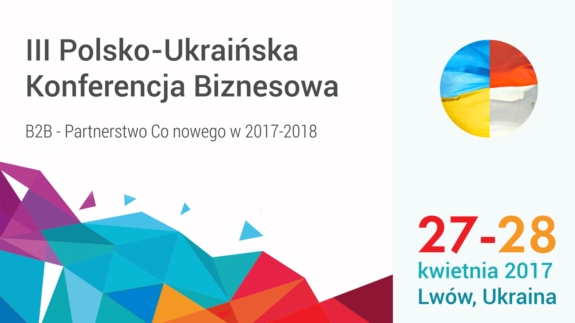 III Polsko-Ukraińska Konferencja Biznesowa pod patronatem BiznesAlert.pl