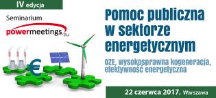 """Seminarium """"Pomoc publiczna w sektorze energetycznym – OZE – wysokosprawna kogeneracja – efektywność energetyczna"""""""