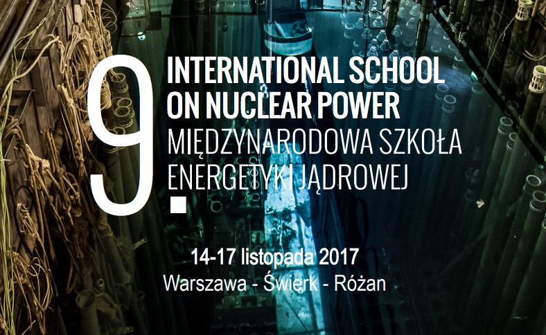 IX Międzynarodowa Szkoła Energetyki Jądrowej