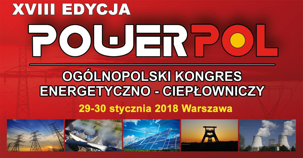 XVIII Ogólnopolski Kongres Energetyczno-Ciepłowniczy POWERPOL