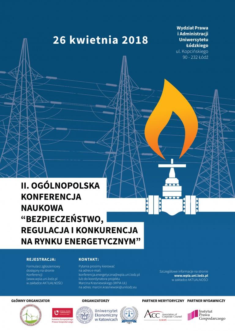 Bezpieczeństwo, regulacja i konkurencja na rynku energetycznym