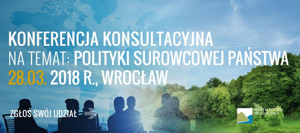 Konferencja konsultacyjna na temat Polityki Surowcowej Pańtwa na Uniwersytecie Wrocławskim