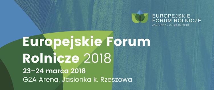 Europejskie Forum Rolnicze 2018