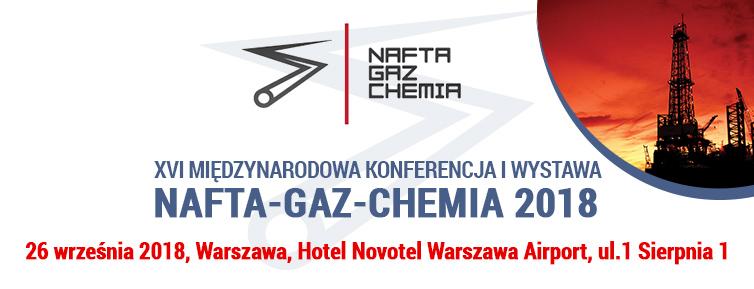 Międzynarodowa Konferencja i Wystawa NAFTA-GAZ-CHEMIA 2018