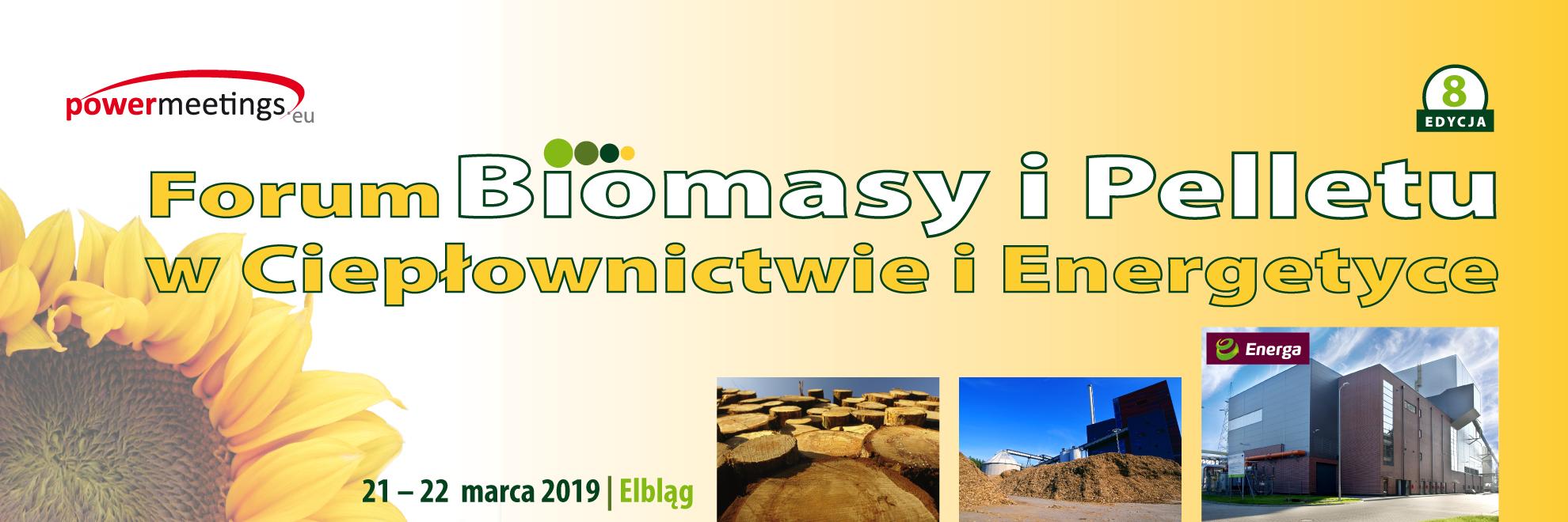 VIII Forum Biomasy i Pelletu w Ciepłownictwie i Energetyce