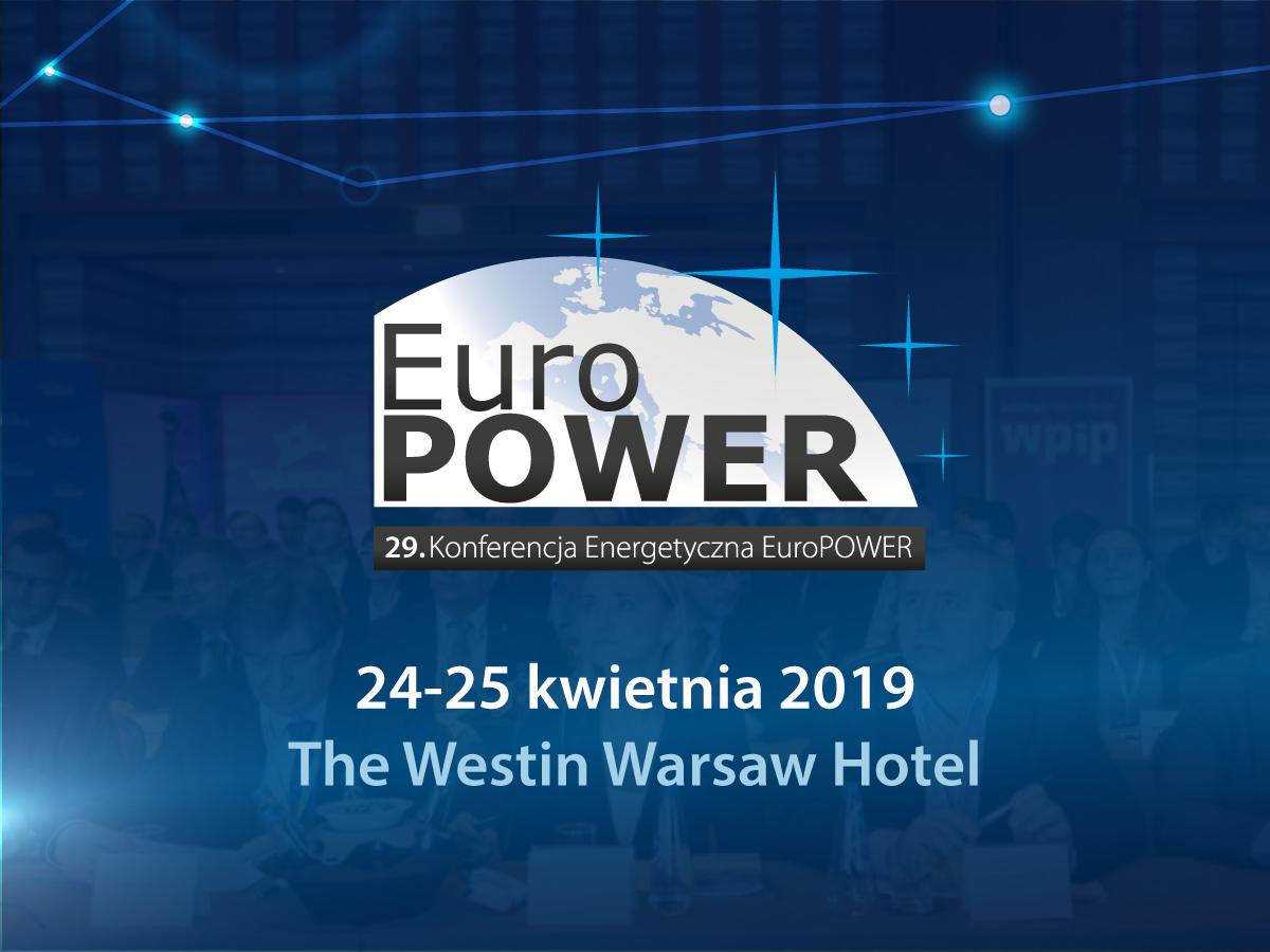 Konferencja Energetyczna EuroPOWER 2019