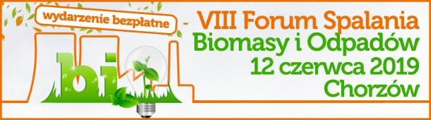 VIII Forum Spalania Biomasy i Odpadów