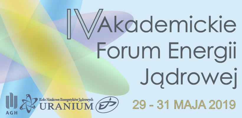 IV Akademickie Forum Energii Jądrowej