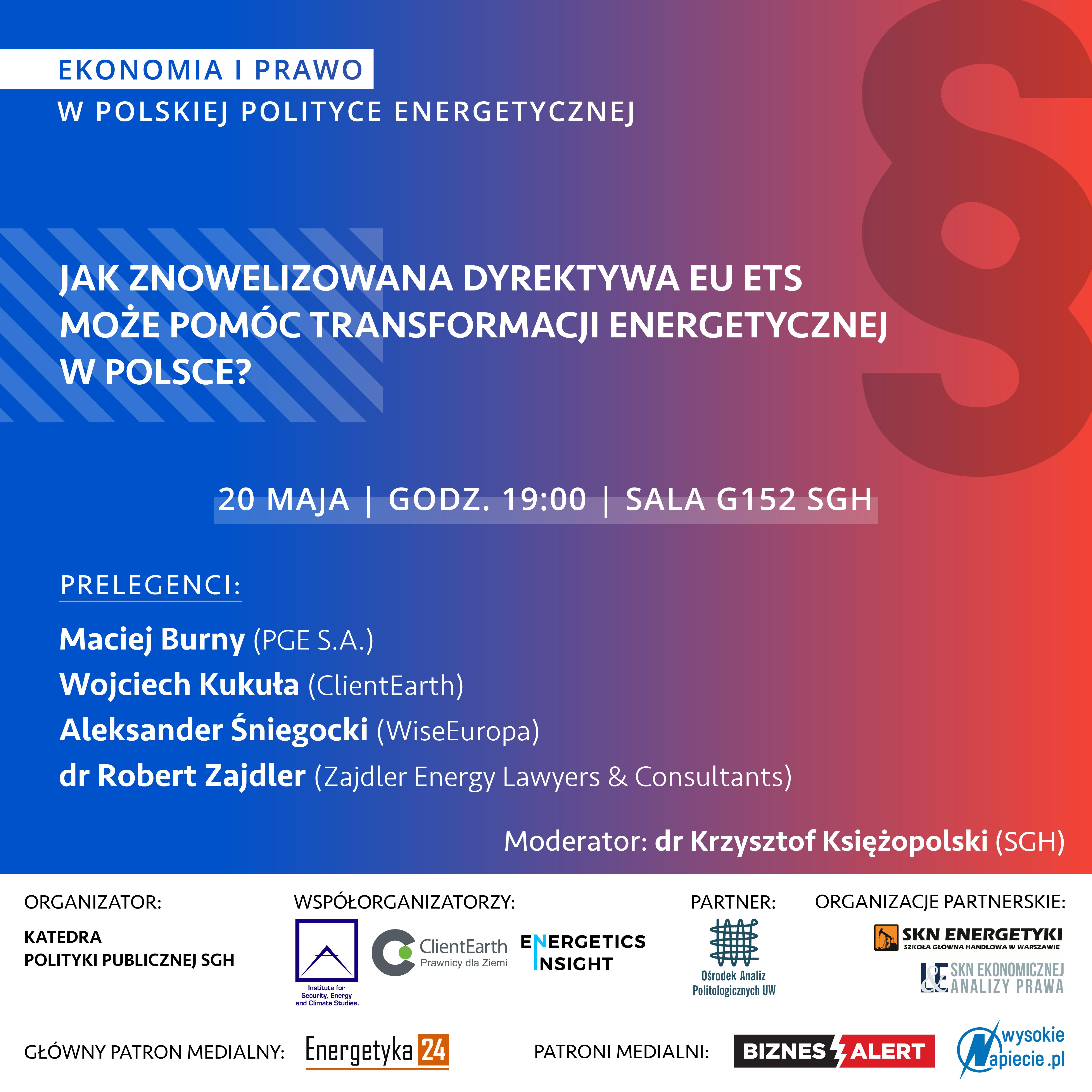 """Debata """"Jak znowelizowana dyrektywa EU ETS może pomóc transformacji energetycznej w Polsce?"""""""
