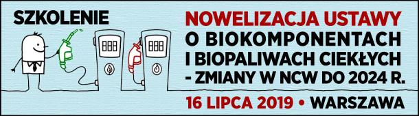 Szkolenie: Nowelizacja ustawy o biokomponentach i biopaliwach ciekłych – zmiany w NCW do 2024 roku