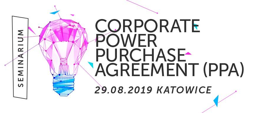 Seminarium: Corporate Power Purchase Agreement (PPA)