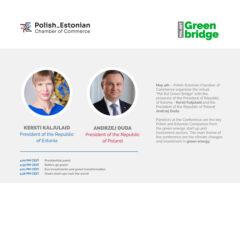 Zapowiedź konferencji Green Bridge z udziałem prezydentów Estonii i Polski. Fot. Polsko-Estońska Izba Handlu