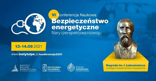 """VI Konferencja Naukowa """"Bezpieczeństwo energetyczne – filary i perspektywa rozwoju"""" 2021. Grafika organizatora"""